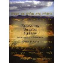 Beginning Biblical Hebrew: Intentionality and Grammar by Robert D. Sacks, 9781888009330