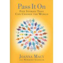 Pass It On by Joanna R. Macy, 9781888375831