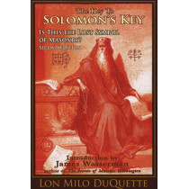 The Key to Solomon's Key: Is This the Lost Symbol of Masonry? by Lon Milo DuQuette, 9781888729283