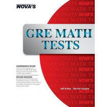 GRE Math Tests: 23 GRE Math Tests! by Jeff Kolby, 9781889057477