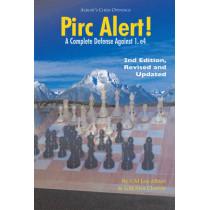 Pirc Alert!: A Complete Defense Against 1. e4 by Lev Alburt, 9781889323190