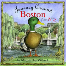 Journey Around Boston from A to Z by Martha Day Zschock, 9781889833194