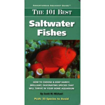 The 101 Best Saltwater Fishes by Scott W. Michael, 9781890087920