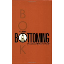 The New Bottoming Book by Dossie Easton, 9781890159351