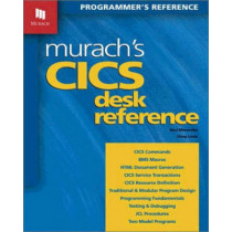 Murach's CICS Desk Reference by Raul Menendez, 9781890774172