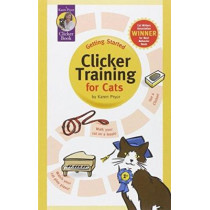 Getting Started: Clicker Training for Cats by Karen Pryor, 9781890948146