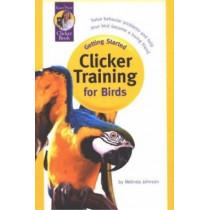 Clicker Training for Birds by Melinda Johnson, 9781890948153