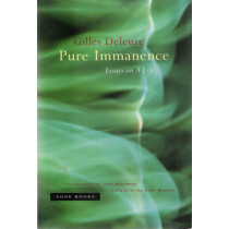 Pure Immanence: Essays on A Life by Gilles Deleuze, 9781890951252