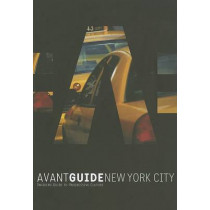 Avant-guide New York City by Dan Levine, 9781891603334