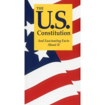 The U.S. Constitution and Fascinating Facts About it by Terry L. Jordan, 9781891743153