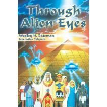 Through Alien Eyes by Wesley H. Bateman, 9781891824272