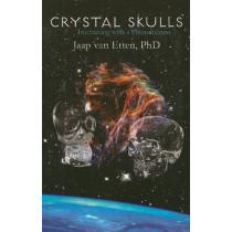Crystal Skulls: Interacting with a Phenomenon by Jaap Van Etten, 9781891824647