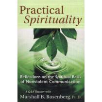 Practical Spirituality by Marshall B. Rosenberg, 9781892005144