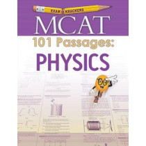 Examkrackers MCAT 101 Passages: Physics by Jonathan Orsay, 9781893858923