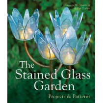 The Stained Glass Garden: Projects & Patterns by George W. Shannon, 9781895569575