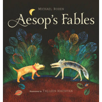 Aesop's Fables by Michael Rosen, 9781896580814