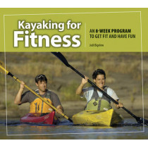 Kayaking for Fitness by Jodi Bigelow, 9781896980379