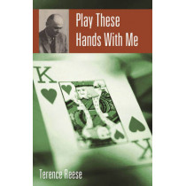 Play These Hands with Me by Terence Reese, 9781897106778