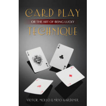 Card Play Technique: Or the Art of Being Lucky by Victor Mollo, 9781897106976