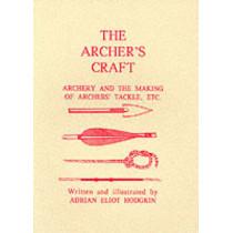 The Archer's Craft by Adrian Eliot Hodgkin, 9781897853801