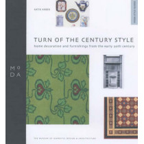 Turn of Century Style - MODA Style Guide by Katie Arber, 9781898253877