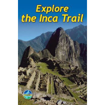 Explore the Inca Trail by Jacquetta Megarry, 9781898481461