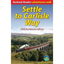 Settle to Carlisle Way: Walk the Famous Railway by Vivienne Crow, 9781898481560