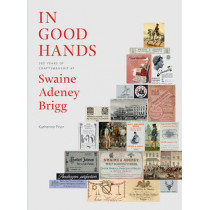 In Good Hands: 250 Years of Craftsmanship at Swaine Adeney Brigg by Katherine Prior, 9781898565093