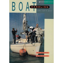 Boat Handling Under Sail & Power by Bill Anderson, 9781898660156