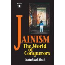 Jainism: Volume 1: The World of Conquerors by Natubhai Shah, 9781898723967