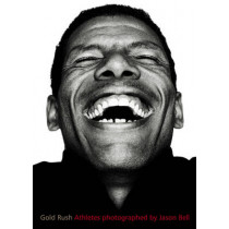 GoldRush: Photographs of Olympic Athletes by Jason Bell, 9781899235339