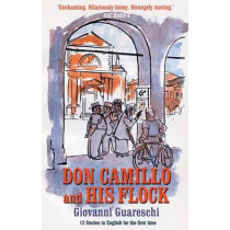 Don Camillo & His Flock: No. 2 in the Don Camillo Series by Giovanni Guareschi, 9781900064187