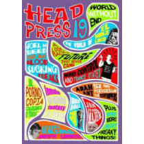World Without End # 19: Headpress # 19 by David Kerekes, 9781900486088