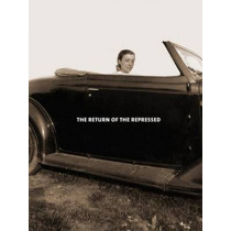 Louise Bourgeois: The Return of the Repressed: Psychoanalytic Writings by Philip Larratt-Smith, 9781900828376