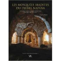 Les mosquees ibadites du djebel Nafusa: Architecture, histoire et religions du nort-ouest de la Libye (VIIe-XIIIe siecle) by Virginie Prevost, 9781900971416