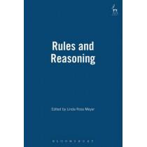 Rules and Reasoning: Essays in Honour of Fred Schauer by Linda Ross Meyer, 9781901362985