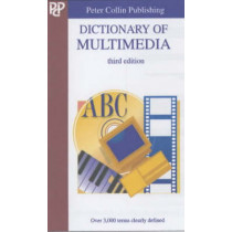 Dictionary of Multimedia: Over 3,000 Terms Clearly Defined by Simon Collin, 9781901659511