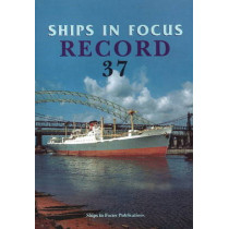 Ships in Focus Record 37 by Ships In Focus Publications, 9781901703832