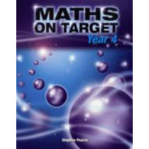 Maths on Target: Year 4 by Stephen Pearce, 9781902214924
