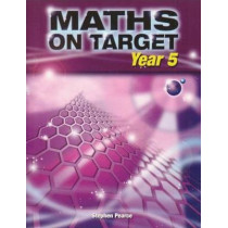 Maths on Target: Year 5 by Stephen Pearce, 9781902214931