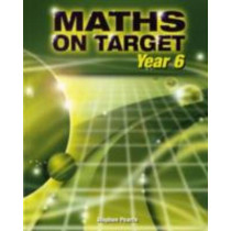 Maths on Target: Year 6 by Stephen Pearce, 9781902214948