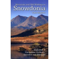 Mountain and Hill Walking in Snowdonia by Carl Rogers, 9781902512181