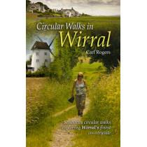 Circular Walks in Wirral by Carl Rogers, 9781902512211
