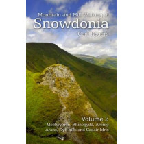 Mountain and Hill Walking in Snowdonia: v. 2 by Carl Rogers, 9781902512228