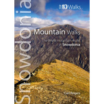 Mountain Walks: The Finest Mountain Walks in Snowdonia by Carl Rogers, 9781902512273