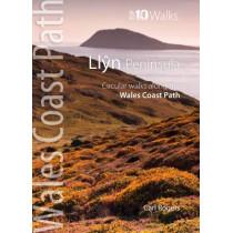 Llyn Peninsula: Circular Walks Along the Wales Coast Path by Carl Rogers, 9781902512341
