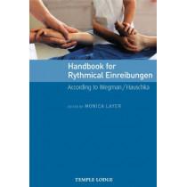 Handbook for Rhythmical Einreibungen: According to Wegman/Hauschka by Monica Layer, 9781902636764