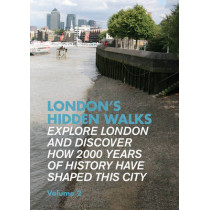 London's Hidden Walks: Volume 2 by Stephen Millar, 9781902910468