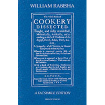 The Whole Body of Cookery Dissected by William Rabisha, 9781903018118