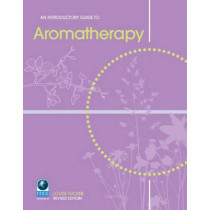 An Introductory Guide to Aromatherapy by Louise Tucker, 9781903348147